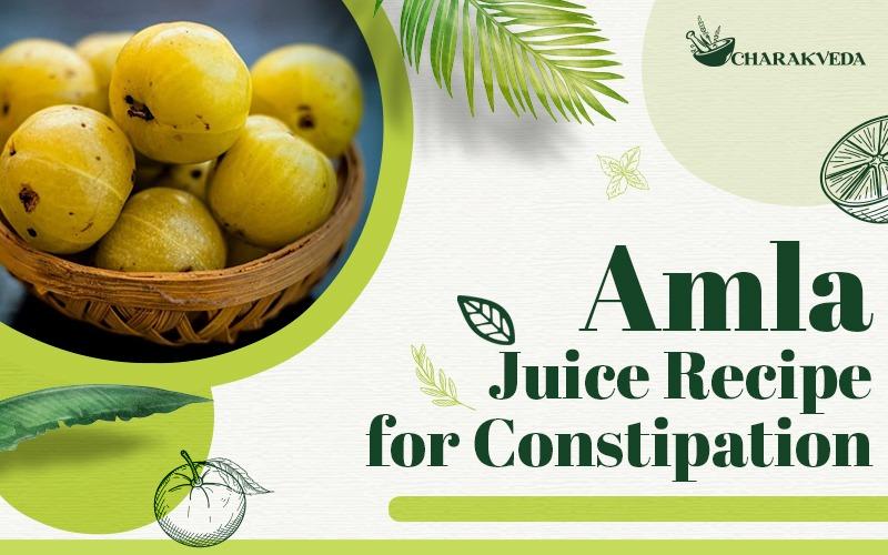 Amla Juice Recipe for Constipation